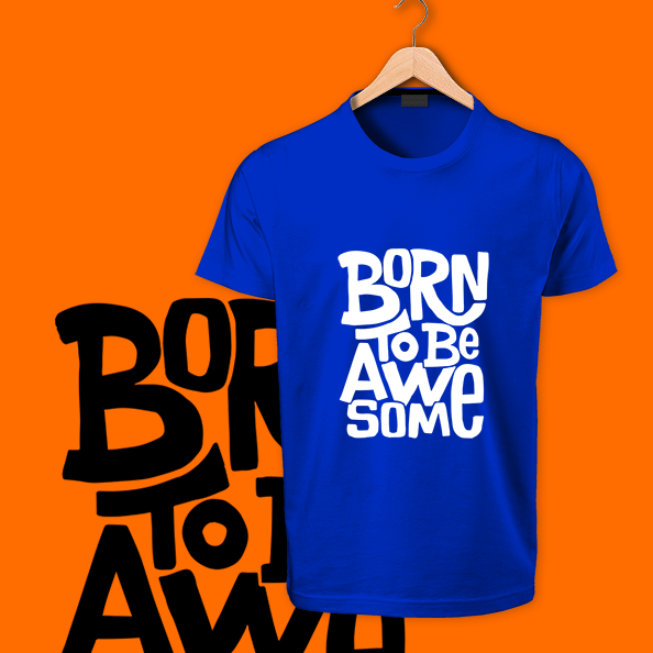 Born to Be Awesome blue tshirt