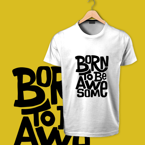 Born to Be Awesome white tshirt
